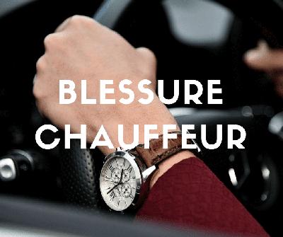 Blessure Chauffeur